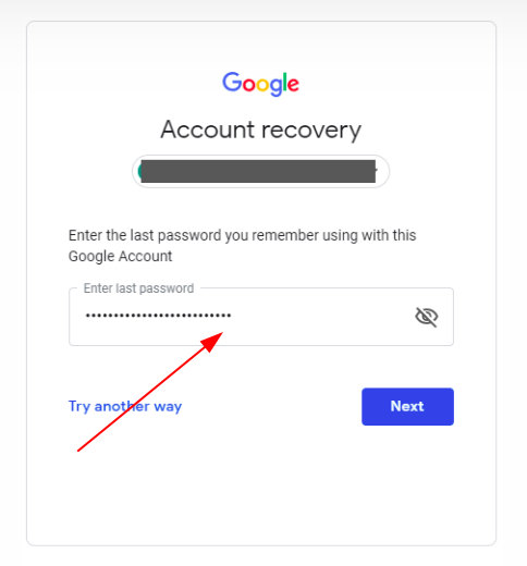 Enter your last password for Gmail recovery without phone number