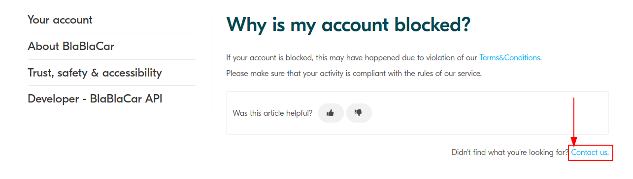 If there is not enough information on the issue on the website, contact the BlaBlacar client service